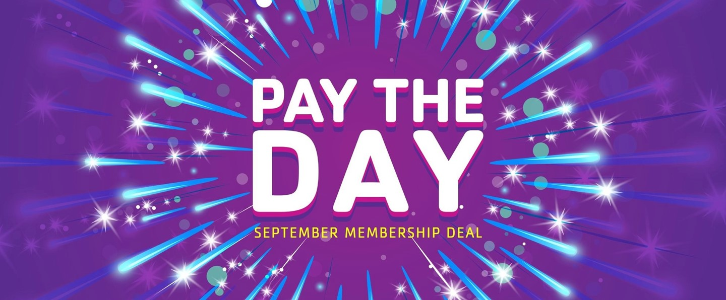 Text box that reads Pay the Day September Membership Deal